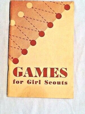 GAMES for GIRL SCOUTS, 1949 Version Historians CHRISTMAS GIFT BOOK Relays Quiet