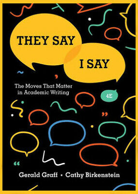They Say / I Say: The Moves That Matter in Academic Writing (Fourth Edition)P.DF
