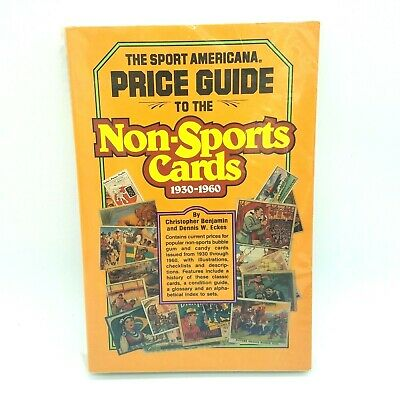 The Sports Americana Price Guide To The Non-Sports Cards 1930-1960