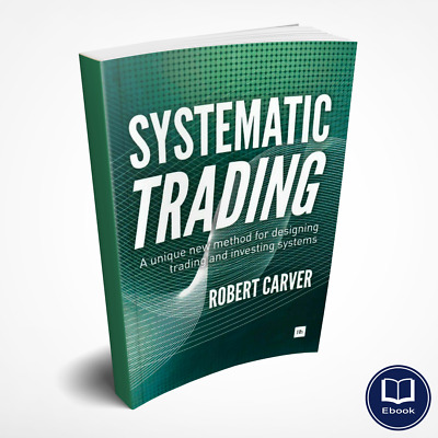 Systematic Trading: A unique New method for designing Trading (p.d.f)