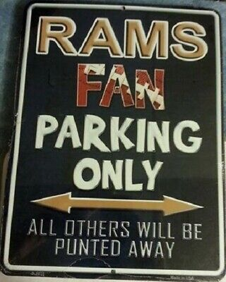 "New Los Angeles Rams Fan Parking Only Metal Parking Sign 9"" x 12"""