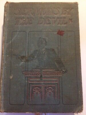 Antique Religious Book: 1904 Sermons By The Devil By Rev W.S. Harris 1st Ed RARE