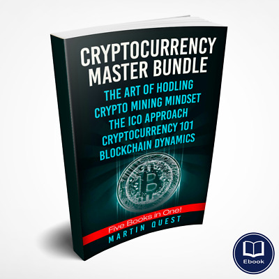 Cryptocurrency Master Bundle: 5 Books in ONE! Everything You Need to Know (PDF)