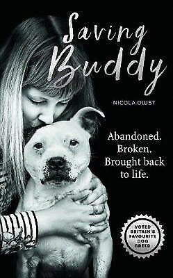 Saving Buddy: The heartwarming story of a very special rescue | Nicola Owst