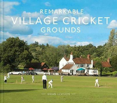 Remarkable Village Cricket Grounds by Brian Levison Hardcover Book Free Shipping