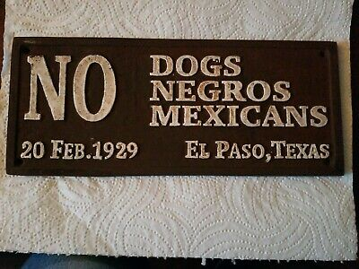 VINTAGE CAST IRON SEGREGATION SIGN Feb 20, 1929 EL PASO, TEXAS