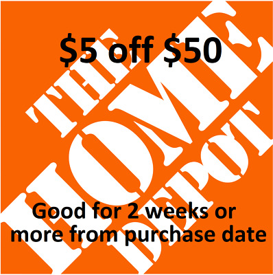 Original Home Depot $5 OFF $50 Promo. In-store Only (1 ea)