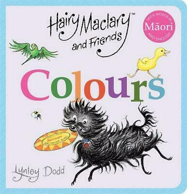 Hairy Maclary and Friends: Colours in Maori and English by Lynley Dodd Board Boo