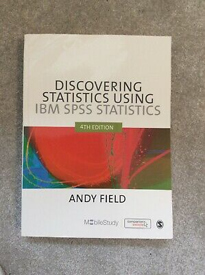 Discovering Statistics Using IBM SPSS Statistics, Andy Field (4th Edition)