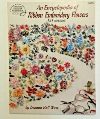 Encyclopedia of Ribbon Embroidery Flowers 3405 - 121 Designs - Deanna Hall West
