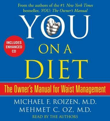 You - On a Diet : The Owner's Manual for Waist Management by Dr. Oz and Dr. Roiz