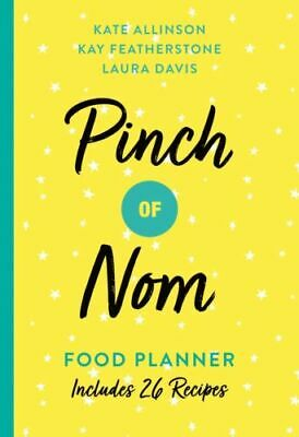 Pinch of Nom Food Planner: Includes 26 New Recipes by Kate Allins(Paperback) NEW