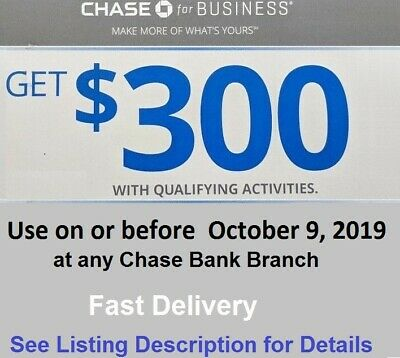 Chase $300 Business Checking Bonus Coupon Exp 10/10/2019 Promo Code Bank Voucher