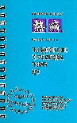 The Sanford Guide to Antimicrobial Therapy, 2010 (Sanford Guides) by