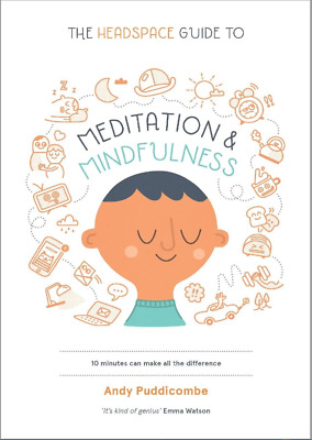 The Headspace Guide to Meditation and Mindfulness by A Puddicombe (PDF-READ DESC