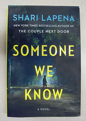 Someone We Know By Shari Lapena Hardcover Like New