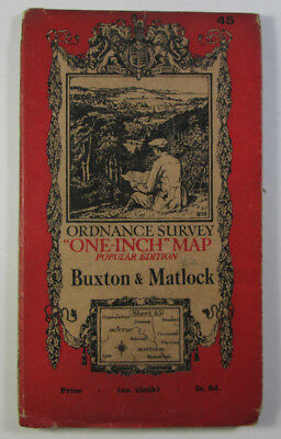 vintage 1928 OS Ordnance Survey one-inch Popular Edition Map 45 Buxton & Matlock