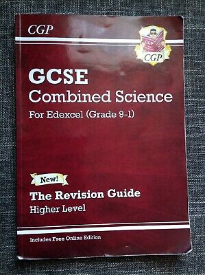 GCSE Combined Science, Edexcel Revision Guide. Higher Level
