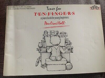 Hall, Tunes for Ten Fingers (The Oxford piano method), Paperback, Very Good Book