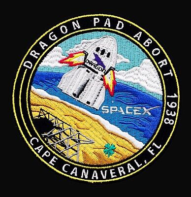 PAD ABORT - SPACEX ORIGINAL Employee Numbered FALCON-9 DRAGON Mission PATCH