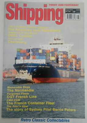 Shipping Today and Yesterday - No.246 - August 2010