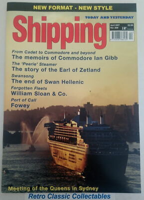Shipping Today and Yesterday - No.206 - April 2007