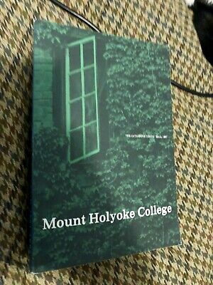 Mount Holyoke College Bulletin 1981-1982 | Fall Course Catalogue Issue