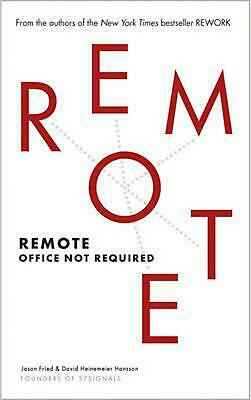 Remote: Office Not Required by Jason Fried Paperback Book Free Shipping!