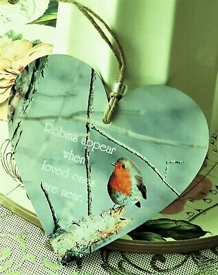 "Robins Appear When Loved Ones Are Near Heart Plaque Sign - Medium 12cm (4.75"")"