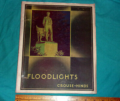 Fantastic Crouse Hinds Floodlights Catalog No. 314 Nov. 10, 1934 Nice! Clean!