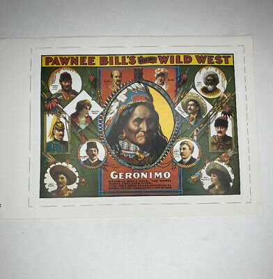 """E Geronimo Pawnee Bills Wild West Broncho Busters 16"""" Posters"""
