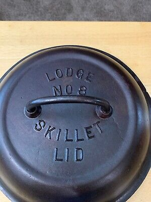 Scarce 1920's LODGE NO 8 SKILLET LID Raised Lettering