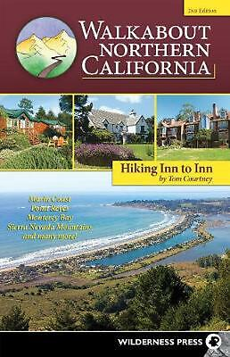 Walkabout Northern California: Hiking Inn to Inn by Tom Courtney Paperback Book