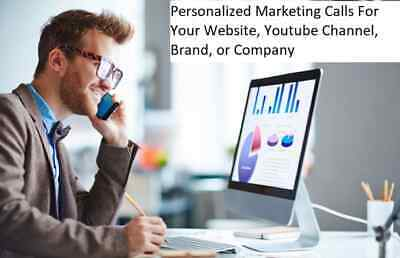 Make Phone Calls Advertising Your Company Website or Youtube Channel