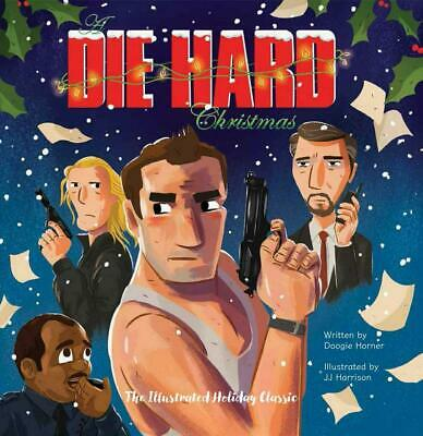 A Die Hard Christmas Gift Set by Doogie Horner Hardcover Book Free Shipping!