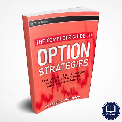 The Complete Guide to Option Strategies Advanced and Basic ✶ Digital Book ✶