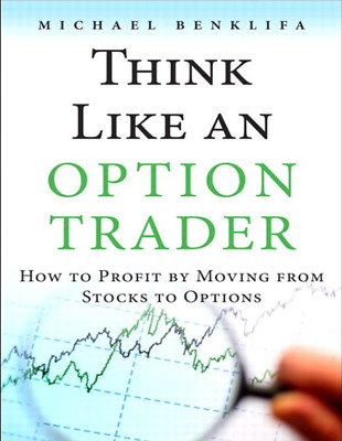 Think Like an Option Trader How to Profit by Moving from Stocks (PDF)
