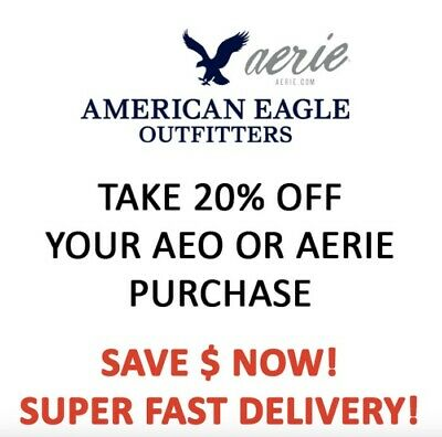 American Eagle COUPON 20% OFF Purchase * In Store & Online * Works on Sale 10/31