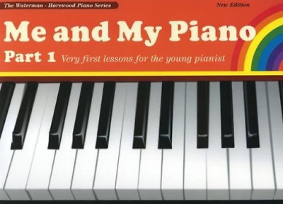 `Waterman, Fanny/ Harewood,...-Me And My Piano Part 1 BOOK NEW