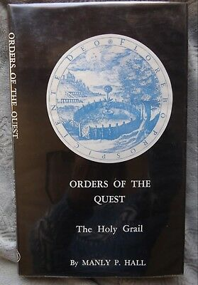Orders of the Quest The Holy Grail by Manly P. Hall / HB., 2nd printing 1976