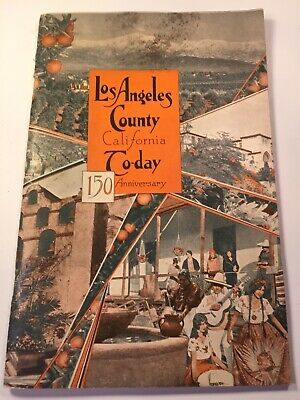 1931 Los Angeles County 150 Year Anniv Picture Book City Expansion Stats WOW