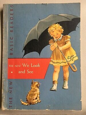 The New We Look and See Primer Dick and Jane Basic Reader, 1956
