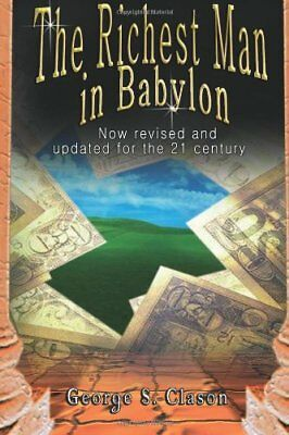 The Richest Man in Babylon: Now Revised an... by Clason, George Samue 9562913791