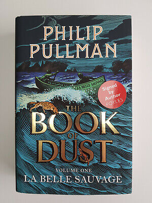 Philip Pullman La Belle Sauvage hand signed 1st/3rd The Book Of Dust