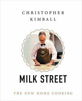 NEW - Christopher Kimball's Milk Street: The New Home Cooking