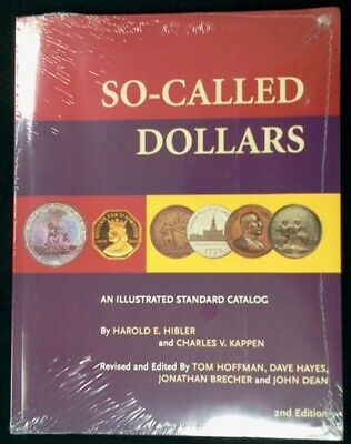 So-Called Dollars, Second Revised Edition, Hibler, Kappen, Brand New Book