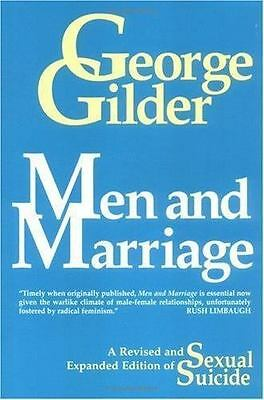 Men and Marriage Gilder, George