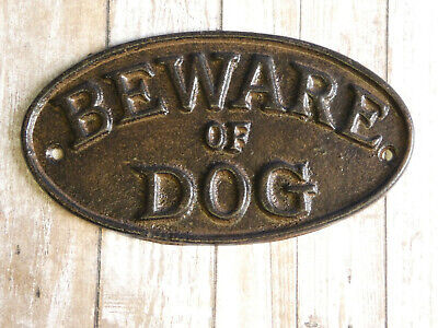 BEWARE OF DOG SIGN RUSTIC Cast Iron 7x3.5 Fence Kennel Gate NEW OVAL Heavy Duty