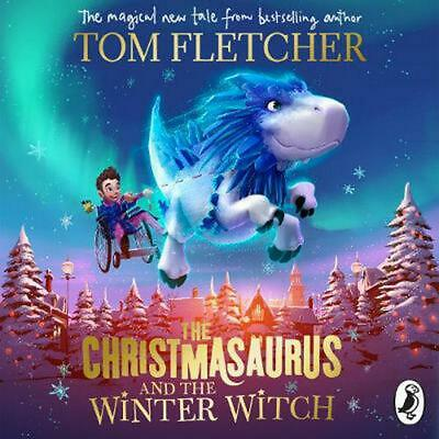 The Christmasaurus and the Winter Witch by Tom Fletcher Compact Disc Book Free S