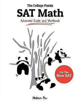 The College Panda's SAT Math: Advanced Guide and Workbook for the New SAT by...